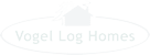 Vogel Log Homes